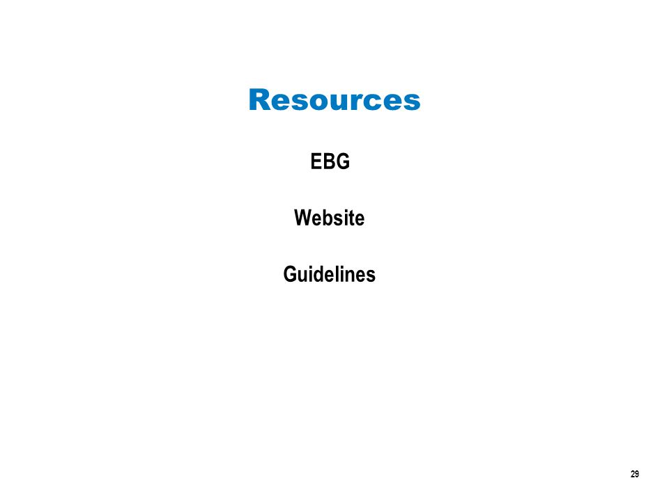 29 Resources EBG Website Guidelines