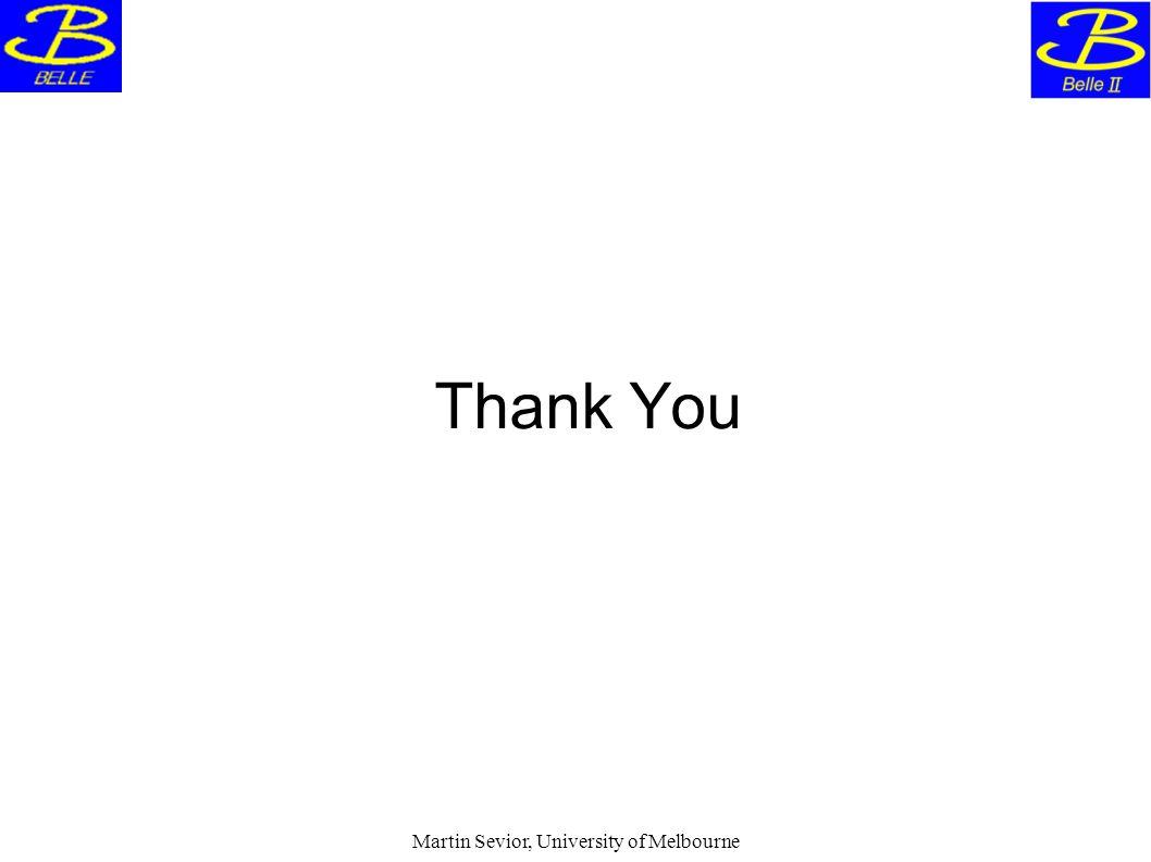 Martin Sevior, University of Melbourne Thank You