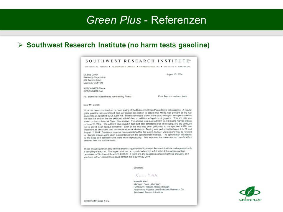 Green Plus - Referenzen  Southwest Research Institute (no harm tests gasoline)