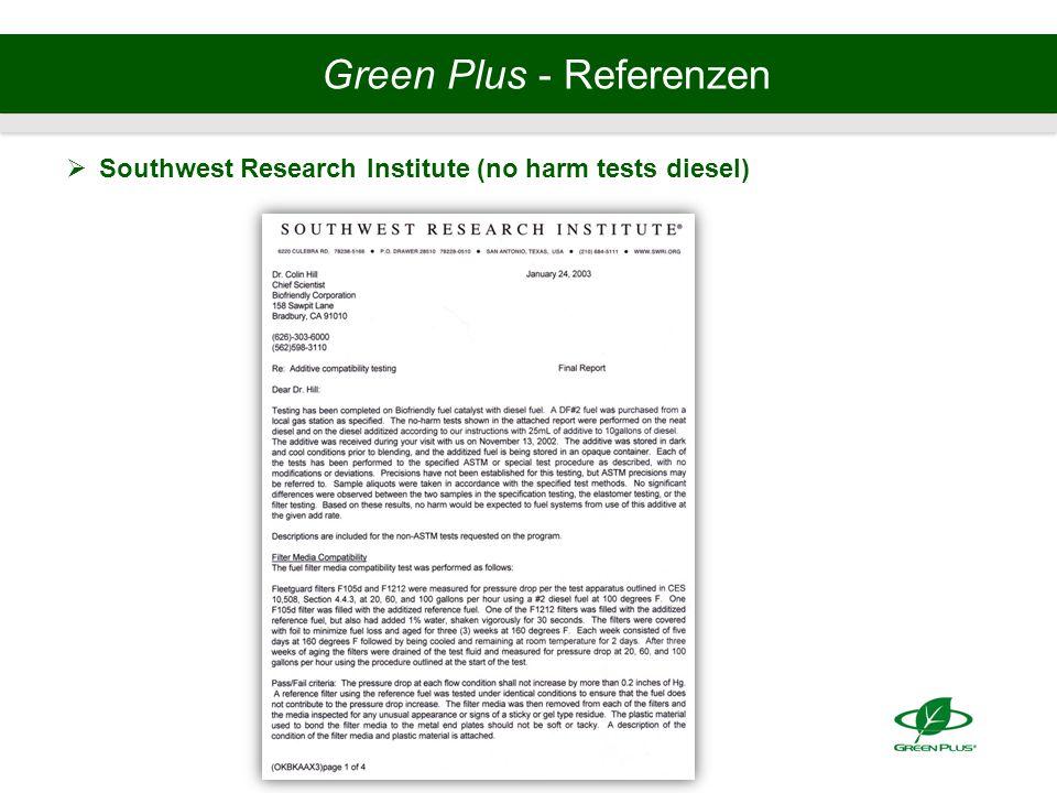 Green Plus - Referenzen  Southwest Research Institute (no harm tests diesel)