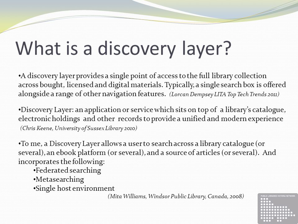 What is a discovery layer.