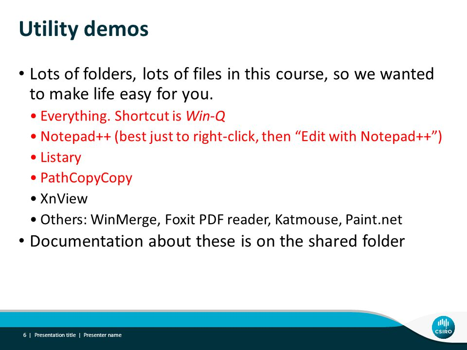 Utility demos Lots of folders, lots of files in this course, so we wanted to make life easy for you.