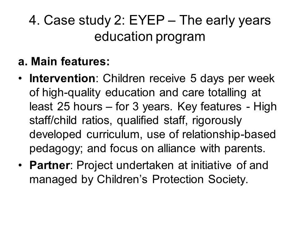 4. Case study 2: EYEP – The early years education program a.