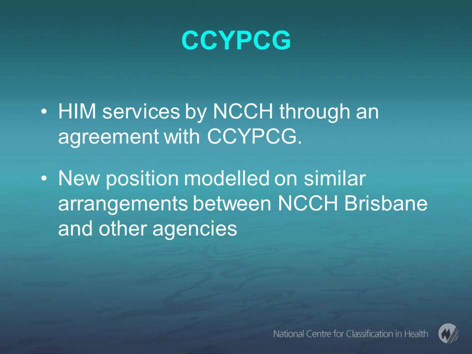 CCYPCG HIM services by NCCH through an agreement with CCYPCG.