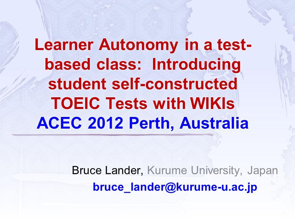 Bruce Lander, Kurume University, Japan bruce_lander@kurume-u.ac.jp
