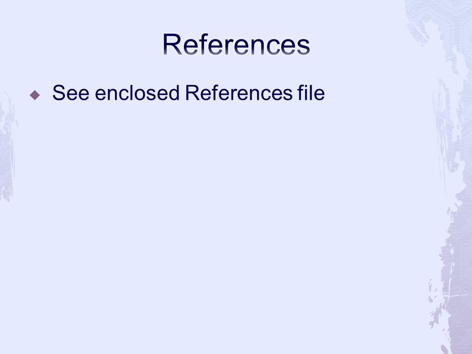  See enclosed References file