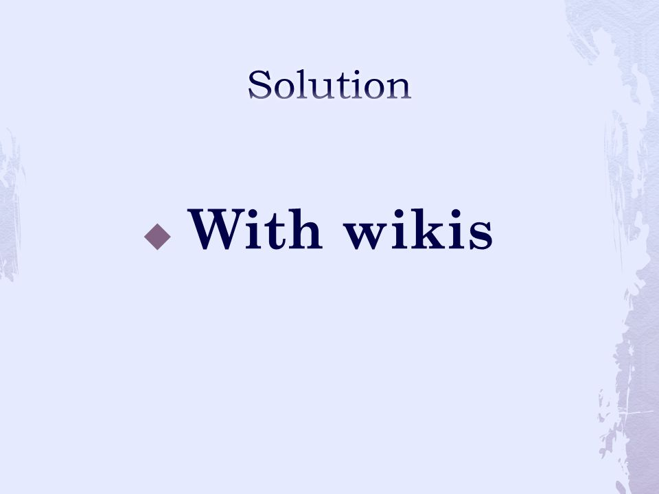  With wikis