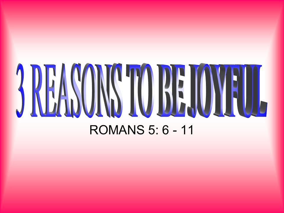 ROMANS 5: 6 - 11