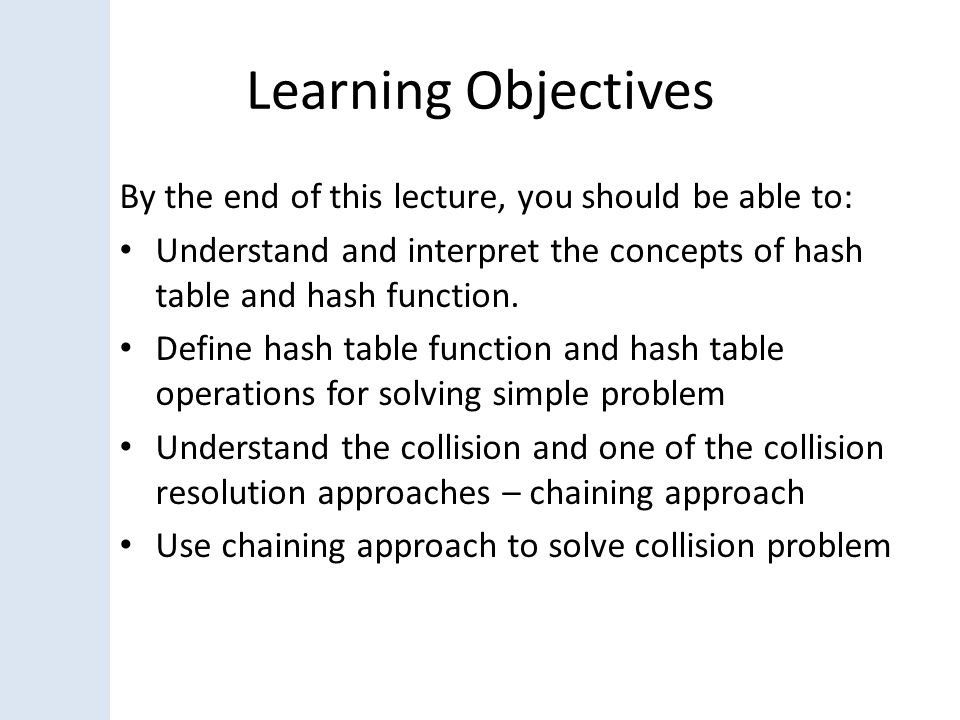 Table ADT Hash table concepts and Hash Function Hash table ADT Collision Collision resolution Examples Example Using Chaining (cont.) 34 01234560123456 INSERT object with key 42 42 % 7 is 0 36 9 31