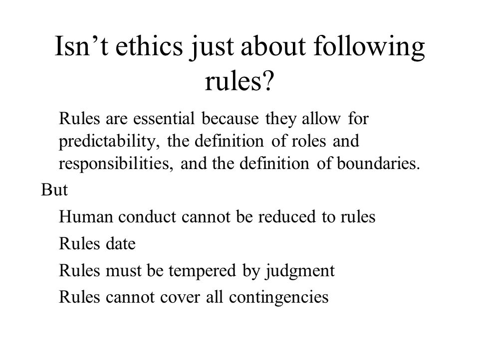 Why be ethical.