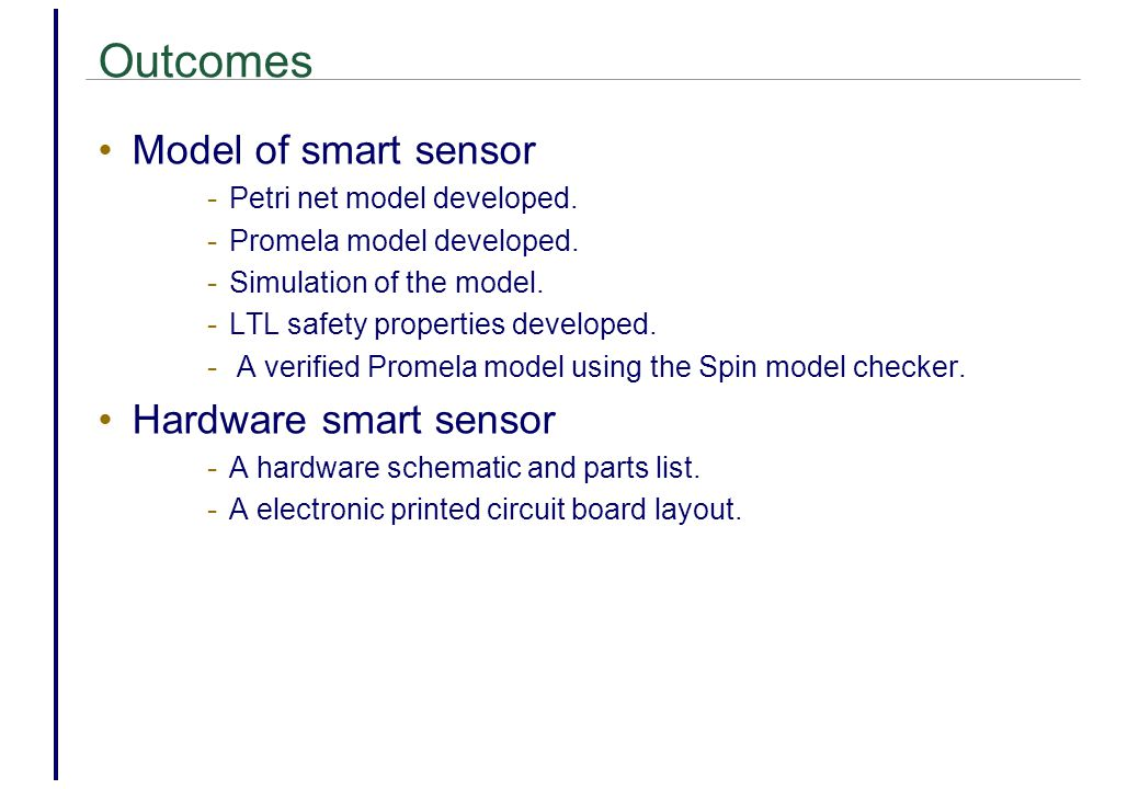 Outcomes Model of smart sensor - Petri net model developed.