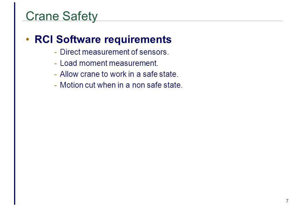 7 Crane Safety RCI Software requirements - Direct measurement of sensors.