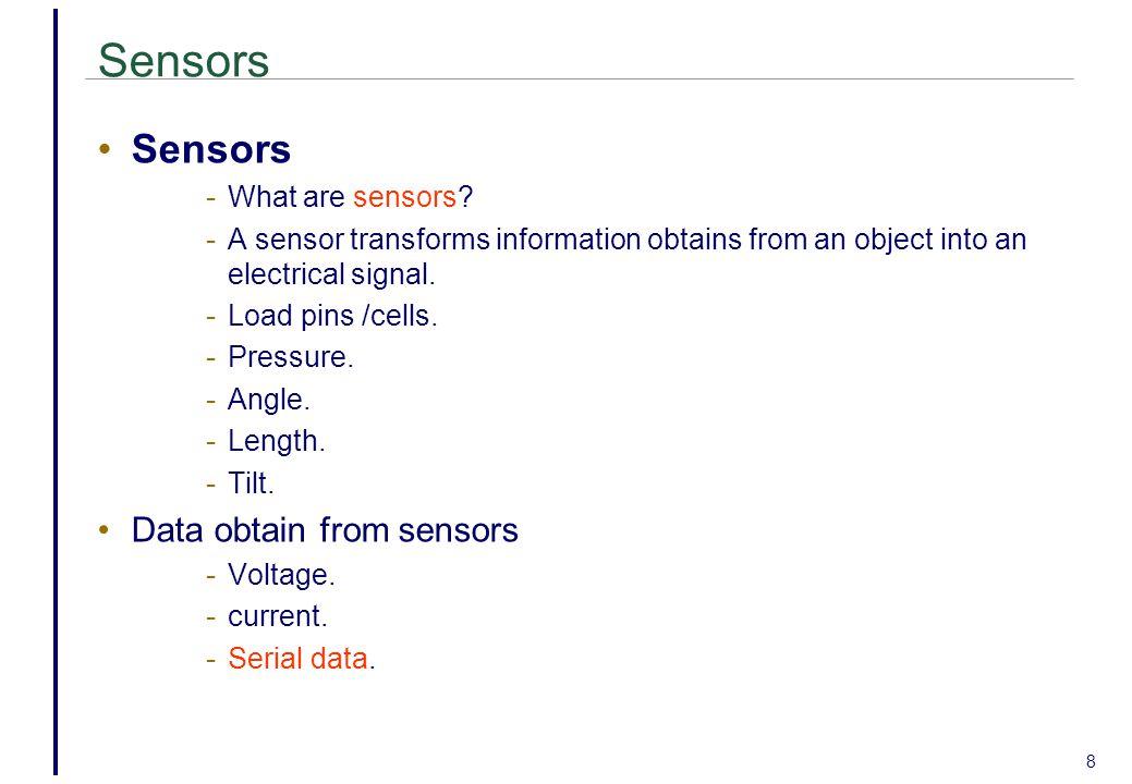 8 Sensors - What are sensors.