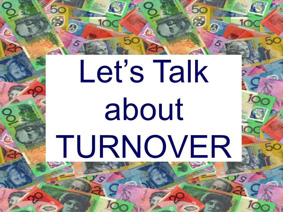 Let's Talk about TURNOVER