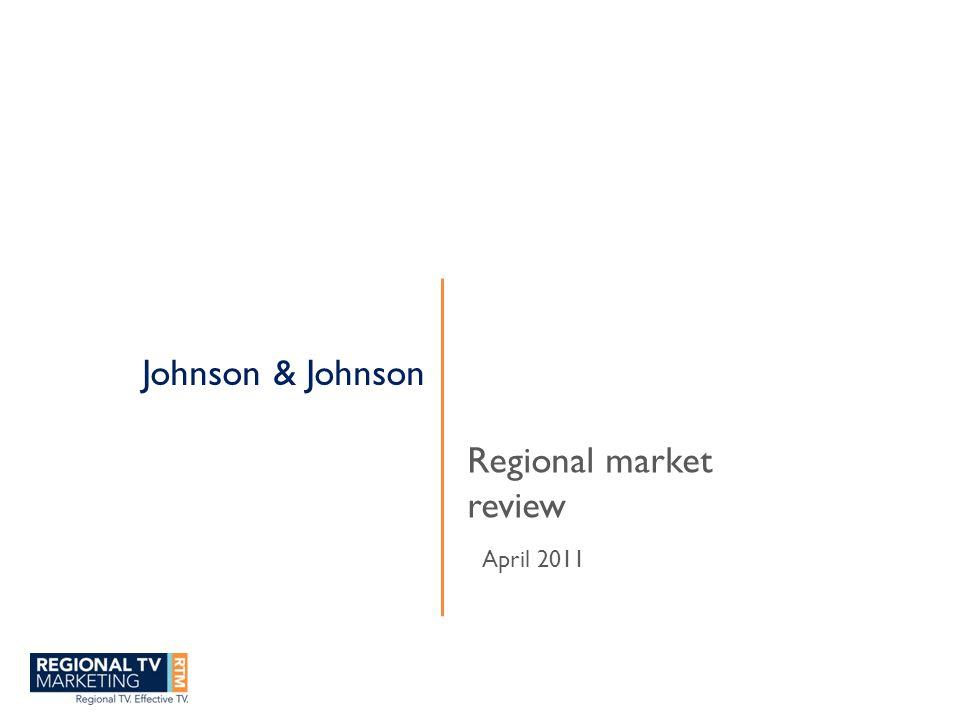 Johnson & Johnson Regional market review April 2011