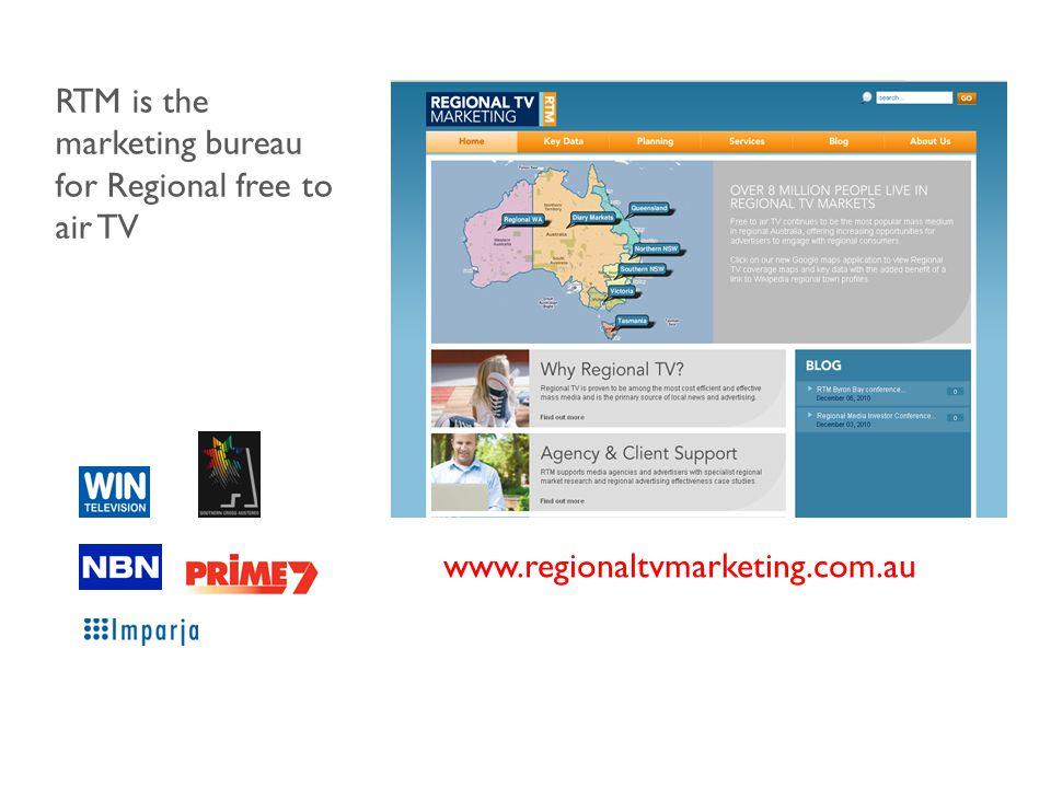 www.regionaltvmarketing.com.au RTM is the marketing bureau for Regional free to air TV