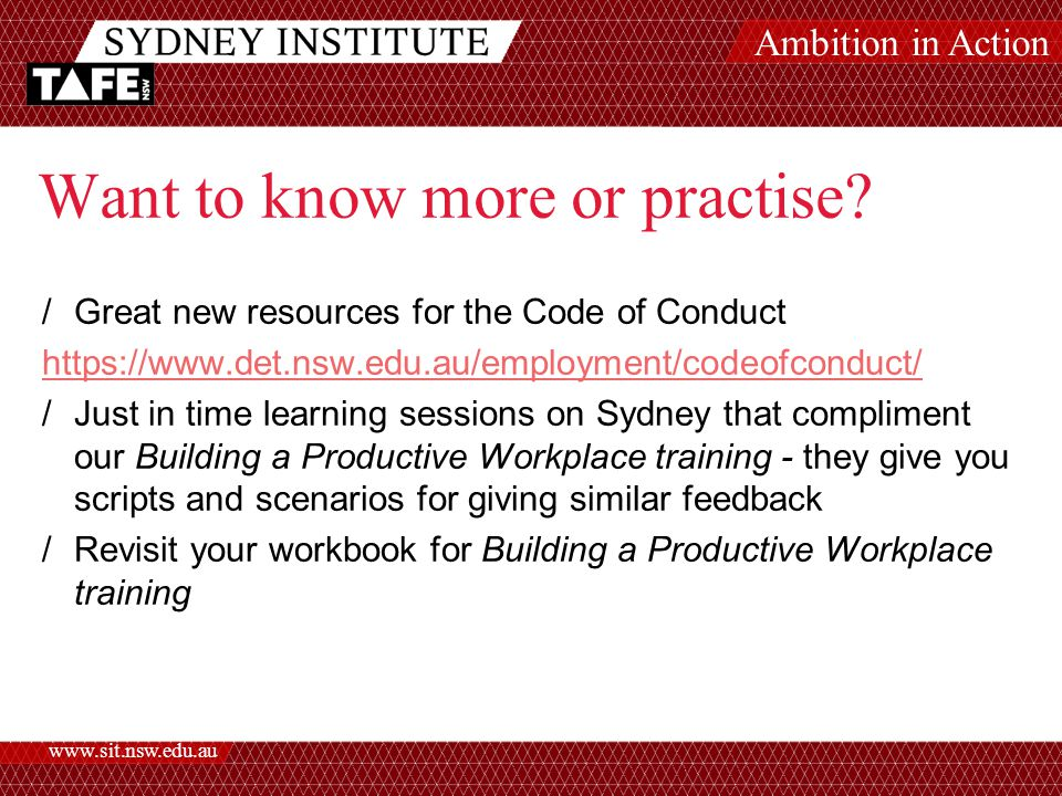 Ambition in Action www.sit.nsw.edu.au Want to know more or practise.