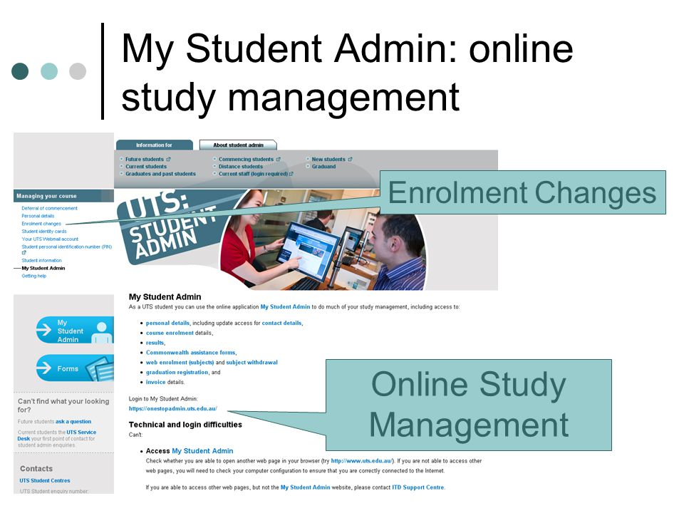 49 My Student Admin: online study management Online Study Management Enrolment Changes
