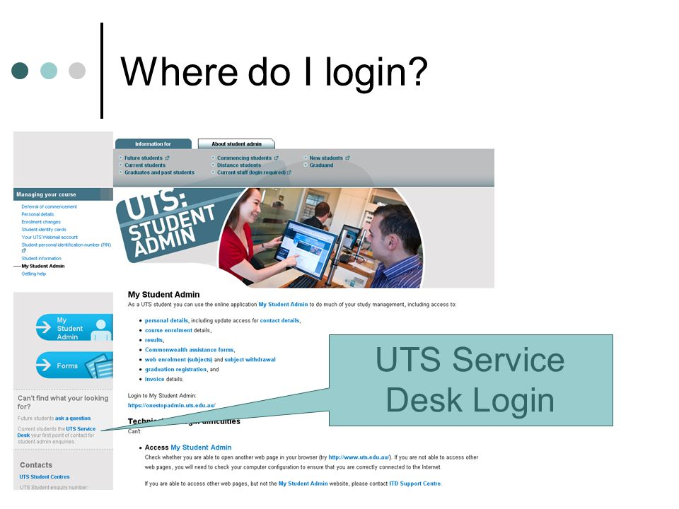 52 Where do I login? UTS Service Desk Login