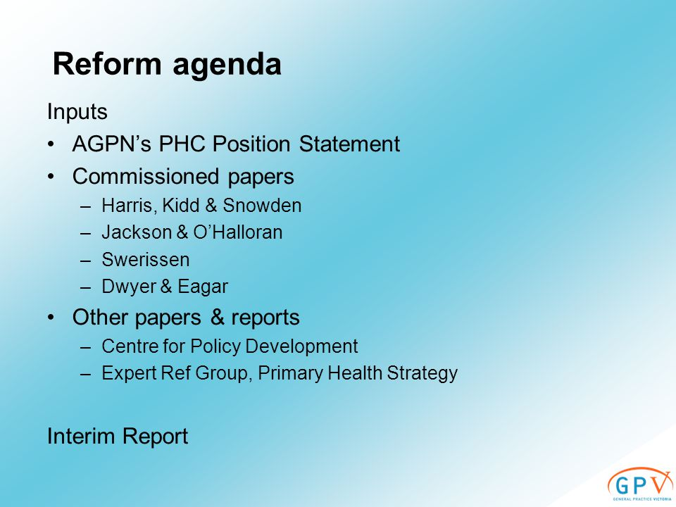 AGPN Position Statement (p 35) New regional enterprises will –Receive pooled funds; allocate regional budgets for services –Plan population health, primary health care activities, workforce.