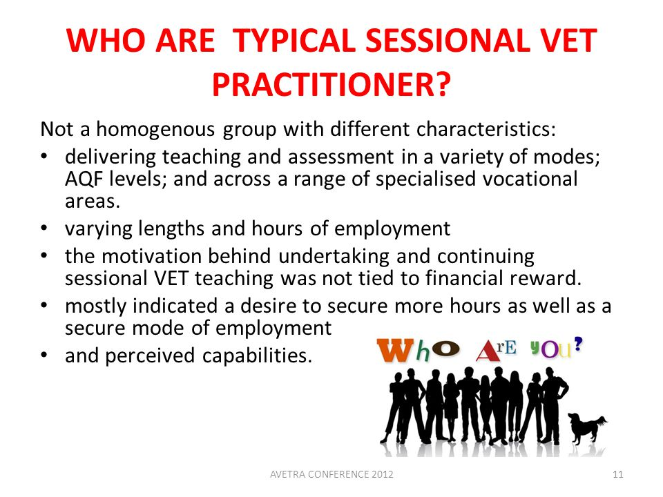 WHO ARE TYPICAL SESSIONAL VET PRACTITIONER.