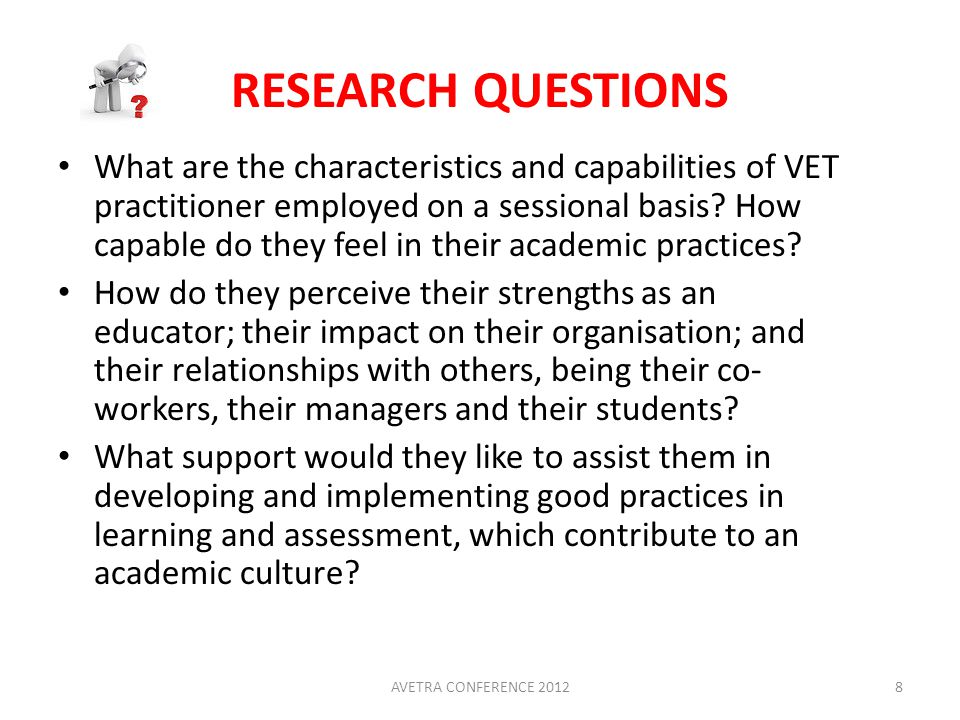 RESEARCH QUESTIONS What are the characteristics and capabilities of VET practitioner employed on a sessional basis.