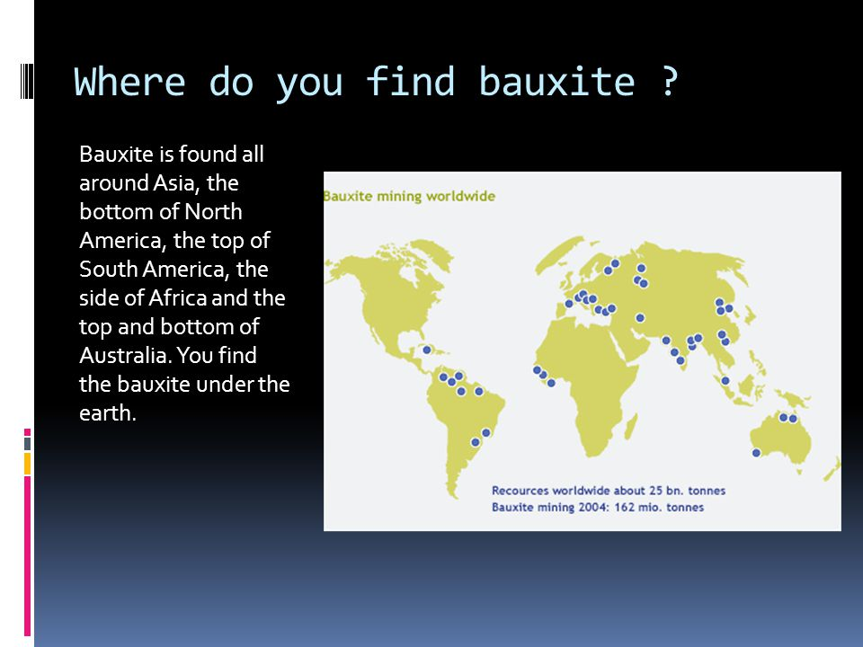 Where do you find bauxite .