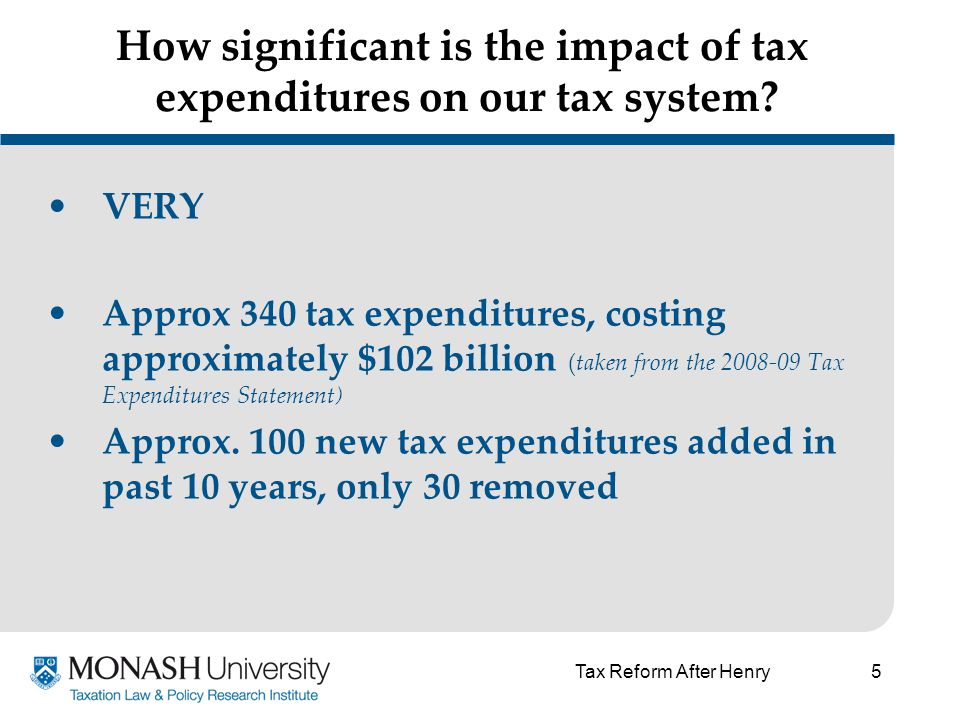 5 How significant is the impact of tax expenditures on our tax system.