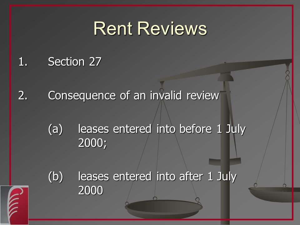 Rent Reviews 1. Section