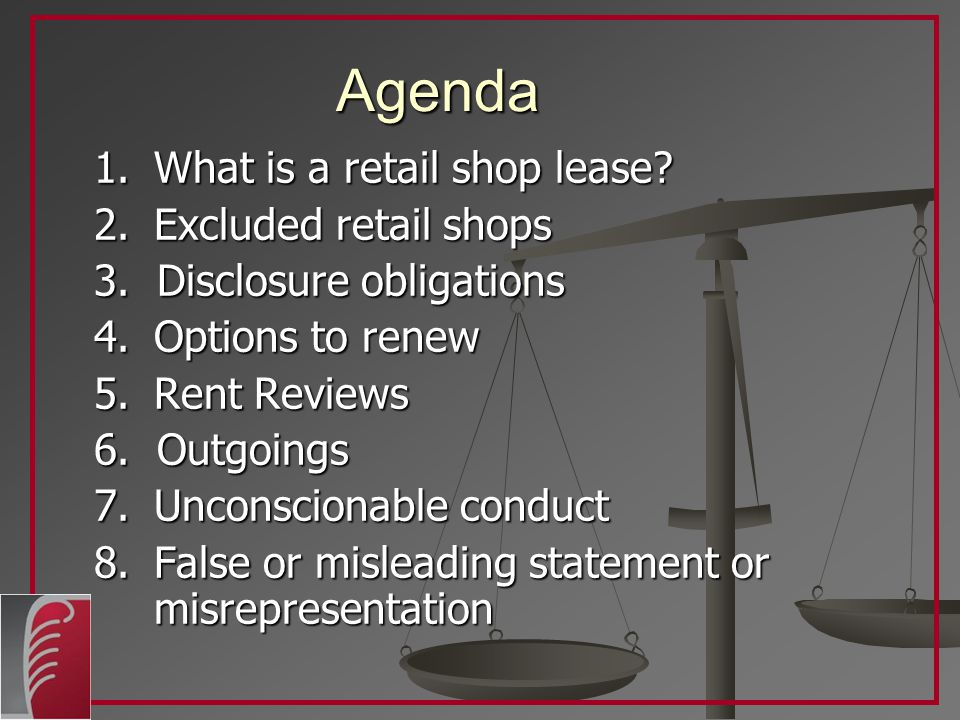 Agenda 1.What is a retail shop lease. 2. Excluded retail shops 3.