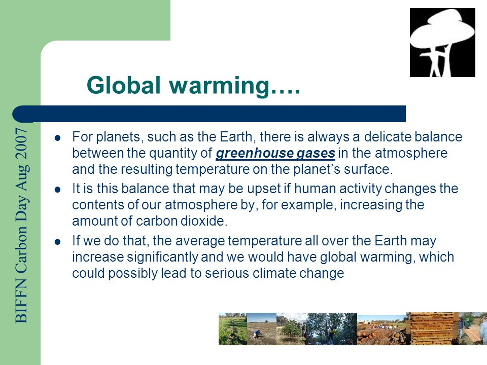 BIFFN Carbon Day Aug 2007 Why is global warming a problem.