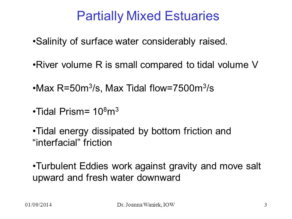01/09/2014Dr. Joanna Waniek, IOW3 Salinity of surface water considerably raised.