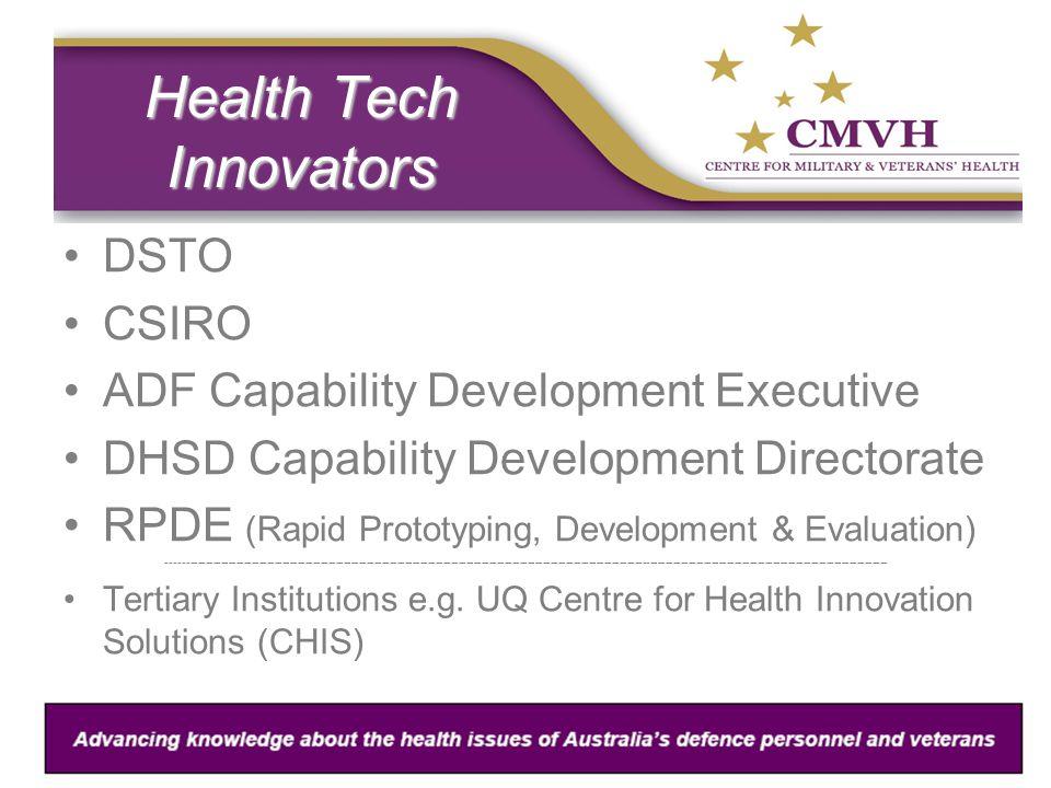 Health Tech Innovators DSTO CSIRO ADF Capability Development Executive DHSD Capability Development Directorate RPDE (Rapid Prototyping, Development &