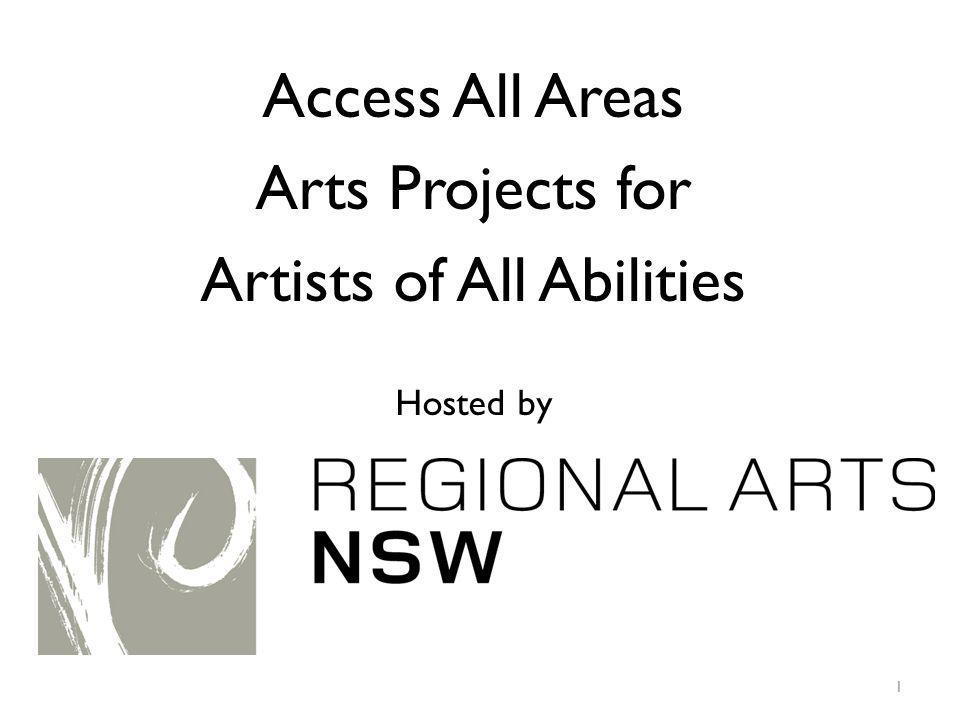 Access All Areas Arts Projects for Artists of All Abilities Hosted by 1