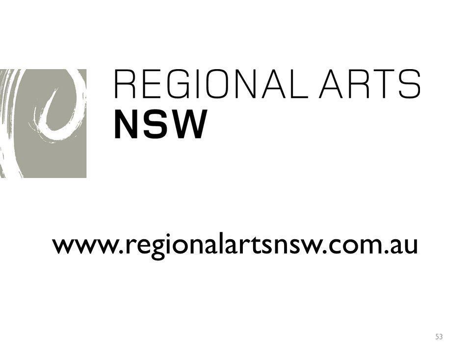 www.regionalartsnsw.com.au 53