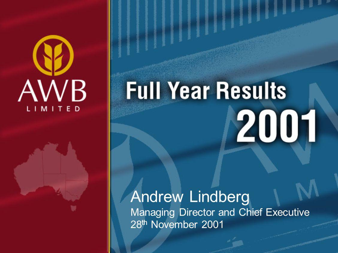 Andrew Lindberg Managing Director and Chief Executive 28 th November 2001