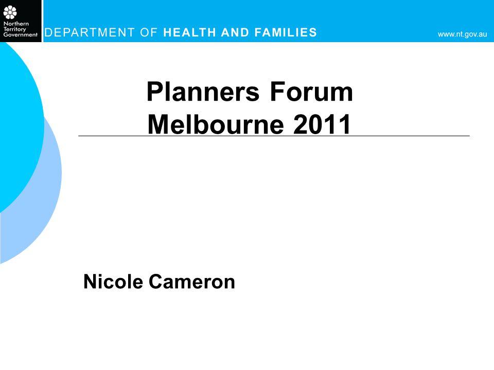Planners Forum Melbourne 2011 Nicole Cameron