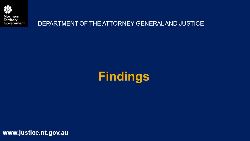 Findings DEPARTMENT OF THE ATTORNEY-GENERAL AND JUSTICE