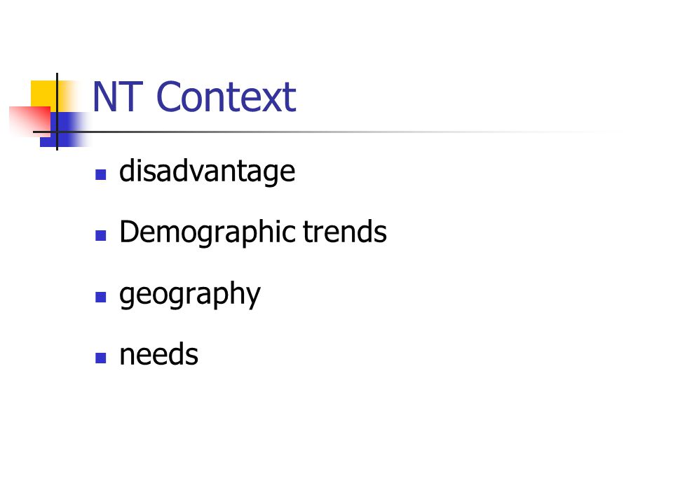 NT Context disadvantage Demographic trends geography needs