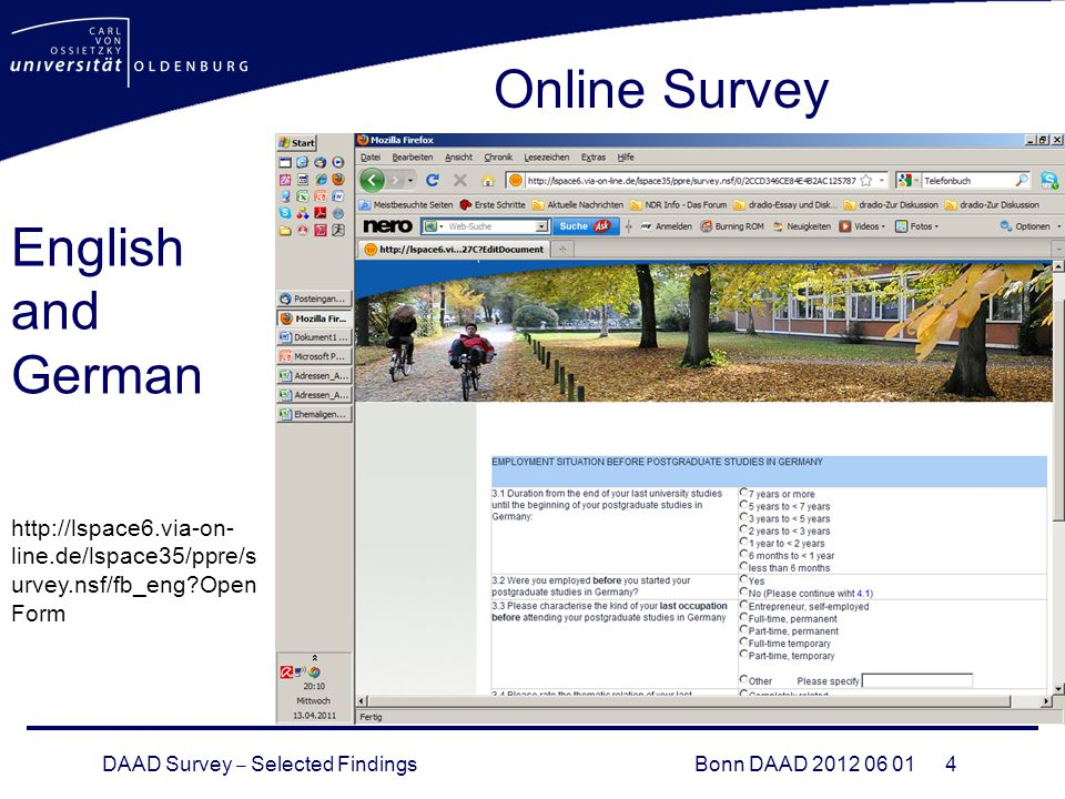 DAAD Survey – Selected FindingsBonn DAAD Online Survey   line.de/lspace35/ppre/s urvey.nsf/fb_eng Open Form English and German