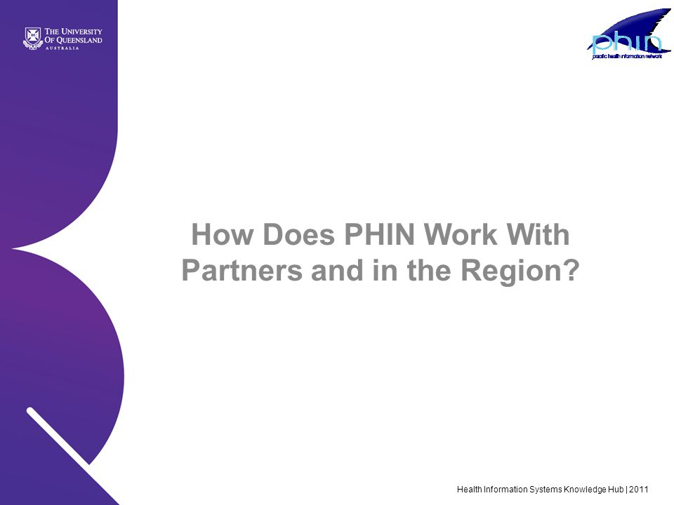 How Does PHIN Work With Partners and in the Region
