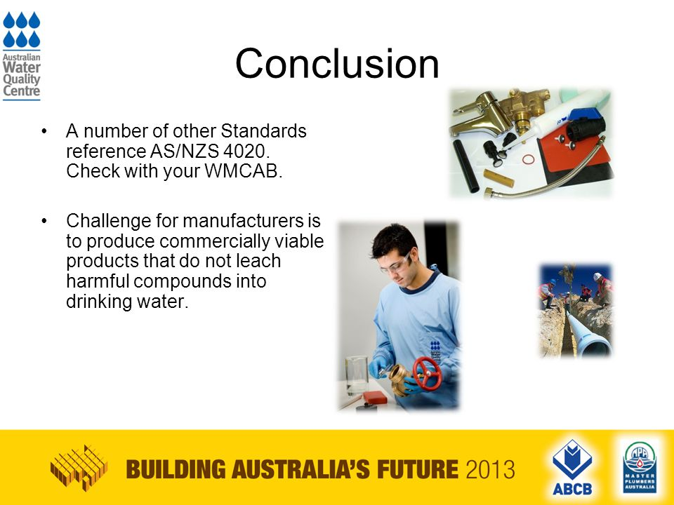 Conclusion A number of other Standards reference AS/NZS 4020.