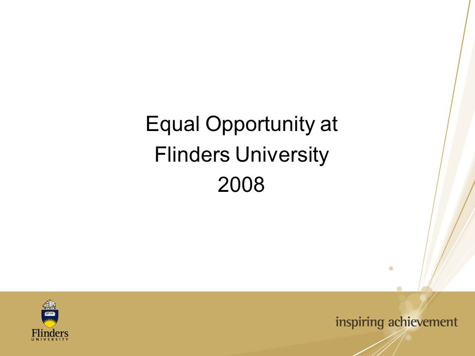 Equal Opportunity at Flinders University 2008