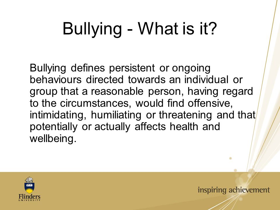 Bullying - What is it.