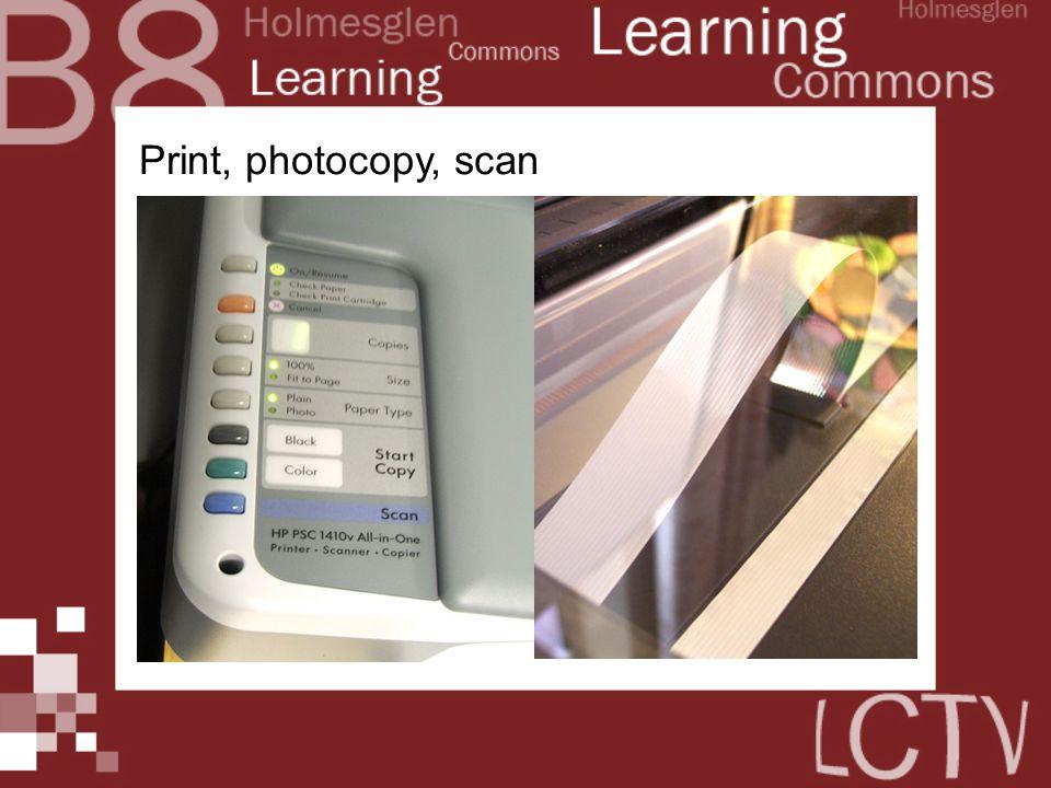 Print, photocopy, scan
