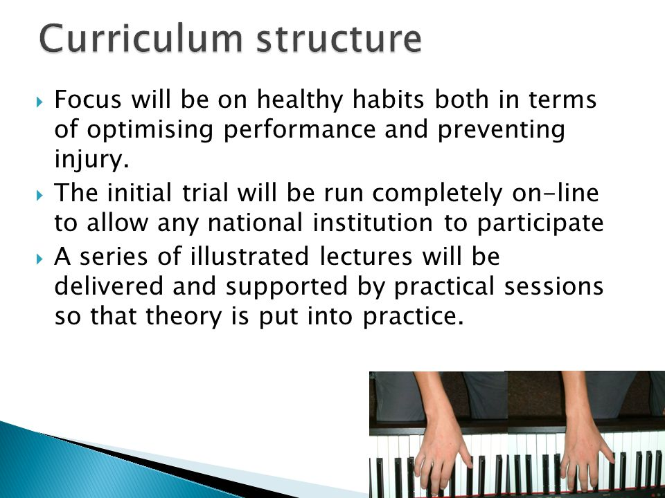  Focus will be on healthy habits both in terms of optimising performance and preventing injury.