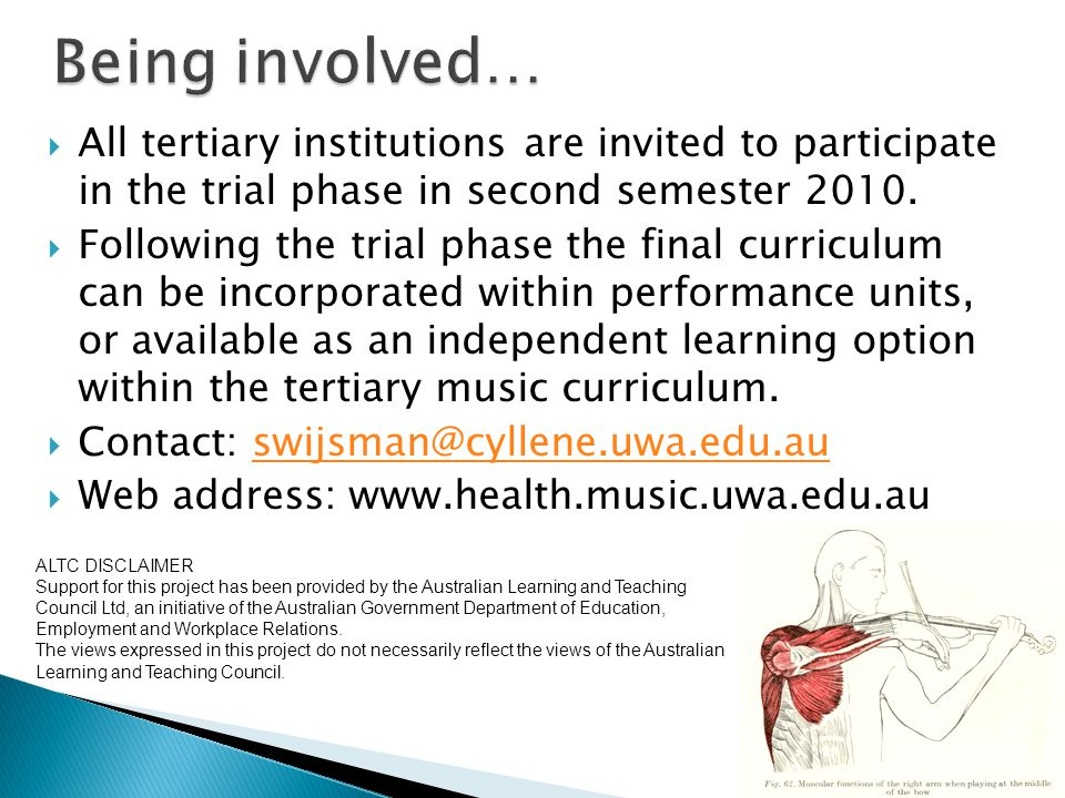  All tertiary institutions are invited to participate in the trial phase in second semester 2010.  Following the trial phase the final curriculum ca