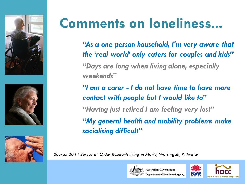 """Comments on loneliness... """"As a one person household, I'm very aware that the 'real world' only caters for couples and kids"""" """"Days are long when livin"""