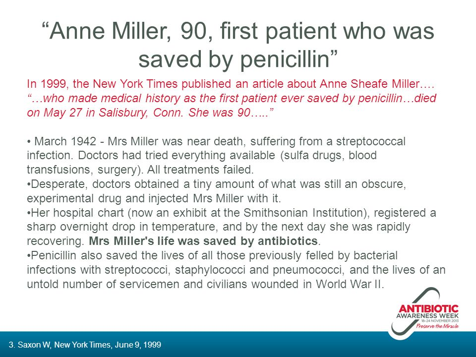 """""""Anne Miller, 90, first patient who was saved by penicillin"""" In 1999, the New York Times published an article about Anne Sheafe Miller…. """"…who made me"""