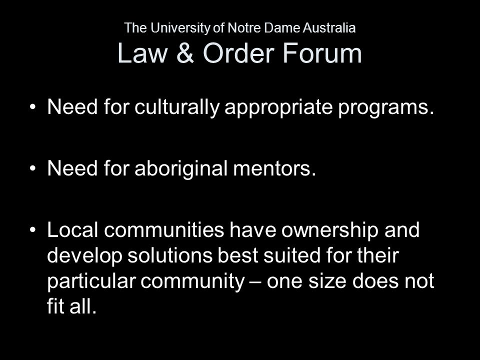 Need for culturally appropriate programs.Need for aboriginal mentors.